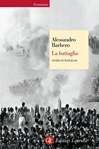 Libri di alessandro barbero - la battaglia. storia di waterloo (italiano) copertina flessibile 8842077593