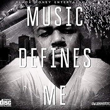 Music Defines Me