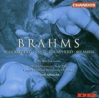 Brahms: Schicksalslied; Nanie; Triumphlied; Ave Maria (2004-02-16)