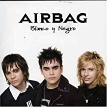 Blanco Y Negro by Airbag (2006-04-11)