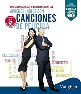 Aprende Inglés con canciones eBook: Vaughan, Richard, Bentley ...