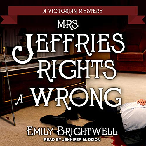 Mrs. Jeffries Rights a Wrong - Emily Brightwell