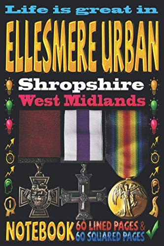 Life is great in Ellesmere Urban Shropshire West Midlands: Notebook   120 pages - 60 Lined pages + 60 Squared pages   White Paper   9x6 inches   ... Journal   Todos   Diary   Composition book  