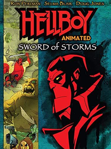 Hellboy Animado: La Espada de las Tormentas (Hellboy: Sword of Storms)