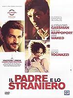 Il Padre E Lo Straniero [Italian Edition]