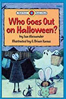 Who Goes Out on Halloween?: Level 1 (Bank Street Readt-To-Read)