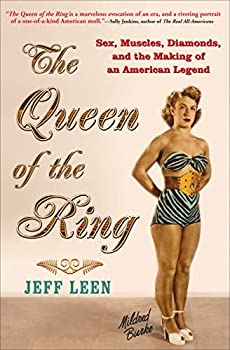 The Queen of the Ring  Sex Muscles Diamonds and the Making of an American Legend