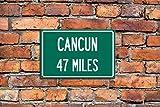 Cartel de metal – To Cancun – Vintage Home Bar Yard Decor Signs Rectángulo Aluminio Divertido Arte de Pared, Fácil de Montar, 8 pulgadas x 12 pulgadas
