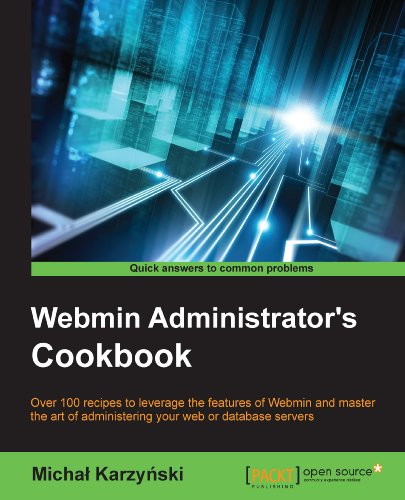 Webmin Administrator's Cookbook (English Edition)