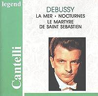 La Mer / Nocturnes / Le Martyre De St Sebastien by Debussy (1996-06-20)