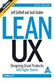 Lean UX - Designing Great Products with Agile Teams - Shroff Publishers & Distributors Pvt Ltd - 01/08/2016