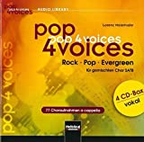 pop 4 voices: Rock - Pop - Evergreen. 4er CD-Box vokal