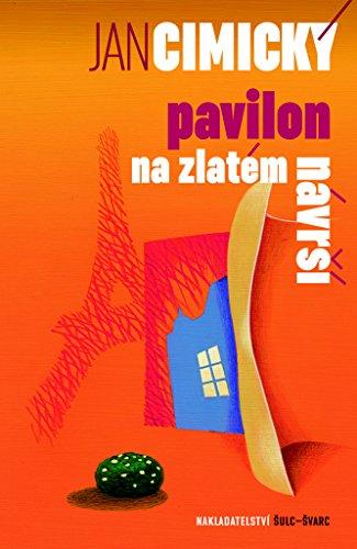 Pavilon na Zlatém návrší (2016)