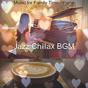 Music for Family Time - Piano