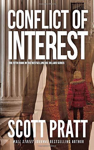 Compare Textbook Prices for Conflict of Interest Joe Dillard Series  ISBN 9781483975559 by Pratt, Scott