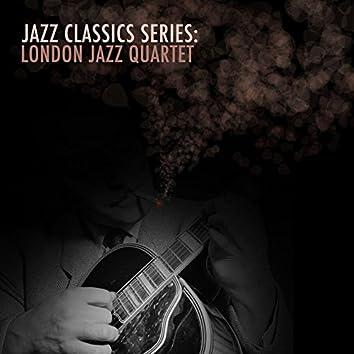 Jazz Classics Series: London Jazz Quartet