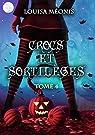Crocs et sortilèges, Tome 4 par Méonis