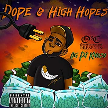 Dope & High Hopes