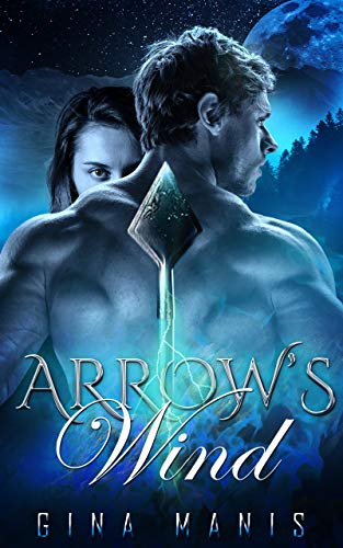 Arrow's Wind (The Healing Touch): The Elemental Realms by [Gina Manis]
