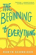 The Beginning of Everything by Robyn Schneider (2013-08-27)