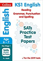 KS1 English Reading, Grammar, Punctuation and Spelling SATs Practice Test Papers: For the 2020 Tests (Collins KS1 SATs Practice)