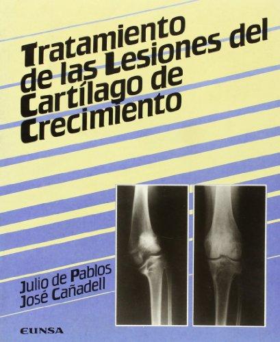 Tratamiento de las lesiones del cartílago de crecimiento (Libros de medicina)
