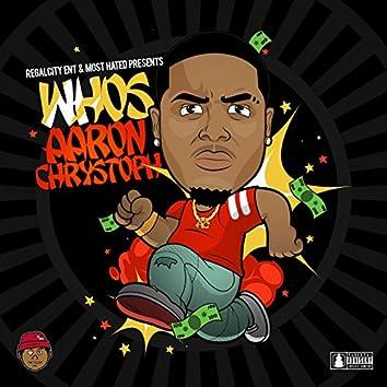 Who's Aaron Chrystoph