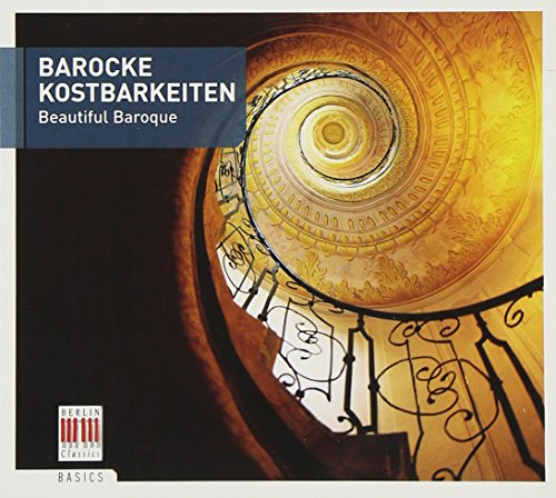 Barocke Kostbarkeiten (Berlin Classics Basics)