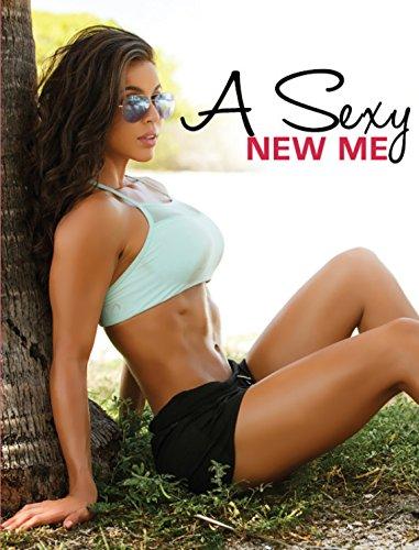 A Sexy New Me