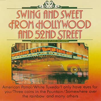 Swing and Sweet from Hollywood and 52nd Street