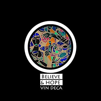 Believe and Hope