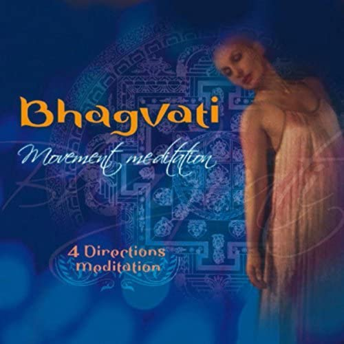 Bhagvati Movement Meditation