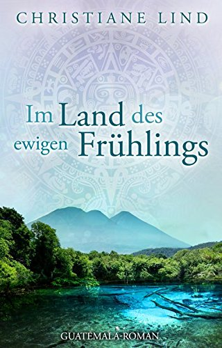 Im Land des ewigen Frühlings