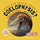 What s So Special About Coelophysis?