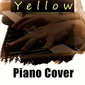 Yellow (Coldplay Piano Cover)