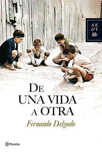 De una vida a otra eBook: Delgado, Fernando: Amazon.es ...