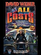 [At All Costs (Honor Harrington #11)] [By: Weber, David] [October, 2005]