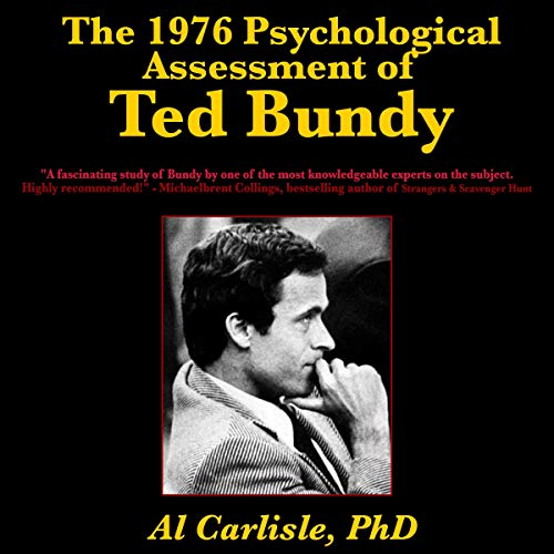 The 1976 Psychological Assessment of Ted Bundy cover art