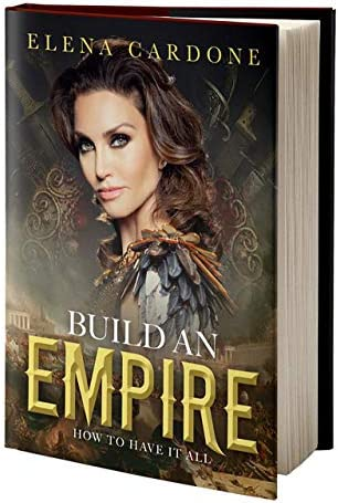 Build an Empire How to Have it All product image