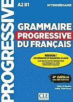 Grammaire progressive du français - Niveau intermédiaire (A2/B1) - Livre + CD + Appli-web - 4ème édition de Maïa Grégoire