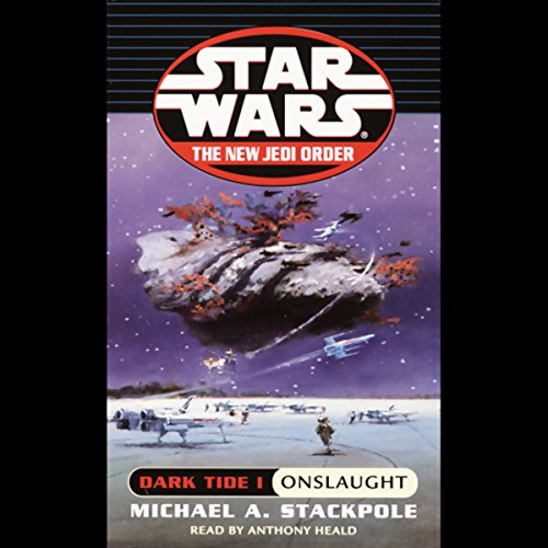 Star Wars: The New Jedi Order: Dark Tide I: Onslaught                   By:                                                                                                                                 Michael A. Stackpole                               Narrated by:                                                                                                                                 Anthony Heald                      Length: 3 hrs     424 ratings     Overall 4.2