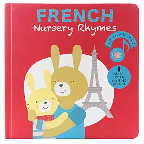 Cali's Books French Nursery Rhymes Musical Book for Babies and Toddlers 1-3 and 2-4. Bilingual Musical Rhymes Book. Great Interactive Book to Expose Your Children to The French Language
