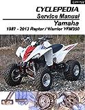 1987-2012 Yamaha YFM350 Raptor/Warrior Repair Manual (English Edition)