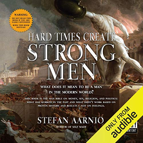 Hard Times Create Strong Men audiobook cover art