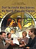 Sur la route des bières du Nord-Pas-de-Calais