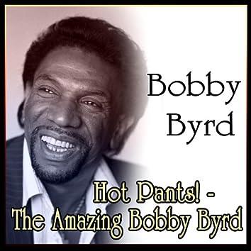 Hot Pants! - The Amazing Bobby Byrd