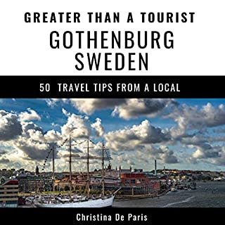Greater Than a Tourist - Gothenburg Sweden cover art