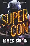 Super Con (Billy Cunningham, 3, Band 3) - James Swain
