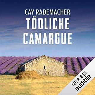 Tödliche Camargue. Ein Provence-Krimi     Capitaine Roger Blanc 2              Autor:                                                                                                                                 Cay Rademacher                               Sprecher:                                                                                                                                 Oliver Siebeck                      Spieldauer: 10 Std. und 23 Min.     1.073 Bewertungen     Gesamt 4,4