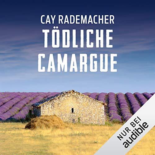 Couverture de Tödliche Camargue. Ein Provence-Krimi